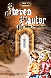 Steven Slauter und das Erbe von Akarion