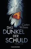 Carter Wilson: Das Dunkel der Schuld ★★★★
