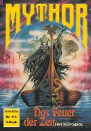 Mythor 113: Das Feuer der Zeit