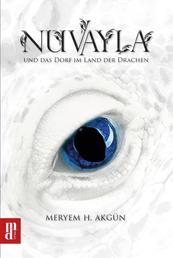 Nuvayla - und das Dorf im Land der Drachen
