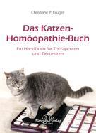 Christiane P. Krüger: Das Katzen-Homöopathie-Buch