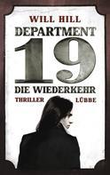 Will Hill: Department 19 - Die Wiederkehr ★★★★