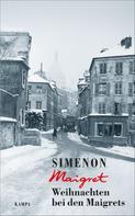 Georges Simenon: Weihnachten bei den Maigrets