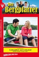 Toni Waidacher: Der Bergpfarrer 381 – Heimatroman