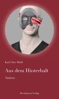 Karl Otto Mühl: Aus dem Hinterhalt ★★★★★