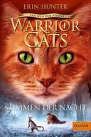 Erin Hunter: Warrior Cats - Zeichen der Sterne, Stimmen der Nacht ★★★★★