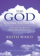 Keith Ward: The God Conclusion