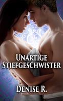 Denise R.: Unartige Stiefgeschwister ★★★★★