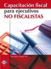 Capacitación fiscal para ejecutivos no fiscalistas