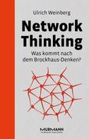 Ulrich Weinberg: Network Thinking