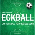 Stefan Donaubauer: Eckball ★★★★