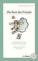 Christophe Breitenmoser: Die Rose des Prinzen