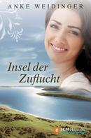 Anke Weidinger: Insel der Zuflucht ★★★★