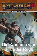 Bernd Perplies: BattleTech 28: Die Kanonen von Thunder Rock ★★★★