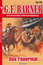 G.F. Barner 70 – Western - Das Feuermal