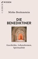 Mirko Breitenstein: Die Benediktiner