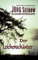 Ernst-Ulrich Hahmann: Jörg Seedow - Ein Journalist auf Spurensuche ★★★★
