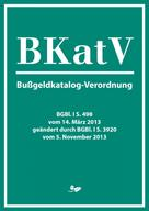 Jens Löffler: Bußgeldkatalog-Verordnung (2013)