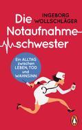 Ingeborg Wollschläger: Die Notaufnahmeschwester ★