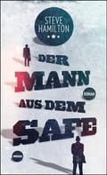 Steve Hamilton: Der Mann aus dem Safe ★★★★
