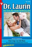 Patricia Vandenberg: Dr. Laurin 165 – Arztroman ★★★★★