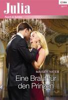 Maisey Yates: Eine Braut für den Prinzen ★★★★
