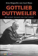 Curt Riess: Gotfried Duttweiler