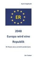 Axel Urrigshardt: 2048 Europa wird eine Republik