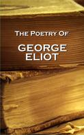 George Eliot: George Eliot, The Poetry