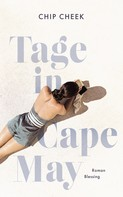 Chip Cheek: Tage in Cape May ★★★★