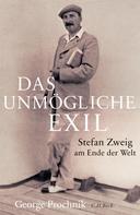 George Prochnik: Das unmögliche Exil ★★★★★