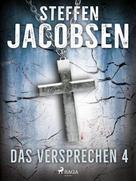 Steffen Jacobsen: Das Versprechen - 4 ★★★★