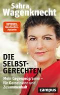 Sahra Wagenknecht: Die Selbstgerechten ★★★★