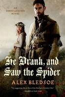 Alex Bledsoe: He Drank, and Saw the Spider ★★★★★