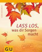 Sigrid Engelbrecht: Lass los, was Dir Sorgen macht ★★