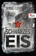 Sergej Lochthofen: Schwarzes Eis ★★★★★