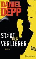 Daniel Depp: Stadt der Verlierer ★★★★