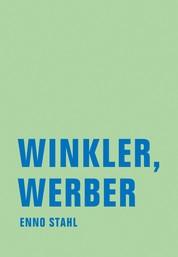 Winkler, Werber