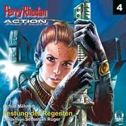 Perry Rhodan Action 04: Festung der Regenten - Blick in die Vergangenheit - Trafalgar birgt ein altes Geheimnis