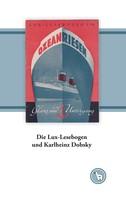 Kurt Dröge: Die Lux-Lesebogen und Karlheinz Dobsky