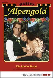 Alpengold - Folge 163 - Die falsche Braut