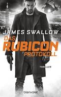 James Swallow: Das Rubicon-Protokoll ★★★★