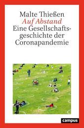 Auf Abstand - Eine Gesellschaftsgeschichte der Coronapandemie