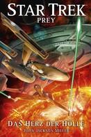 John Jackson Miller: Star Trek - Prey 1: Das Herz der Hölle ★★★★