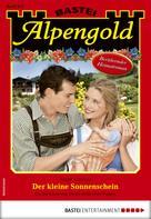 Traudl Anrainer: Alpengold 323 - Heimatroman
