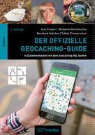 Bernhard Hoëcker: Der offizielle Geocaching-Guide