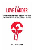 Brad McMurrey: The Love Ladder