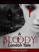 Cornelius Prichard: A Bloody London Tale 1