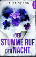 Laura Griffin: Der stumme Ruf der Nacht ★★★★