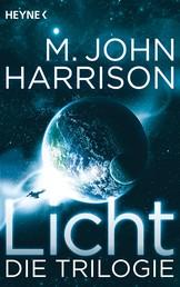 Licht - Die Trilogie - Drei Romane